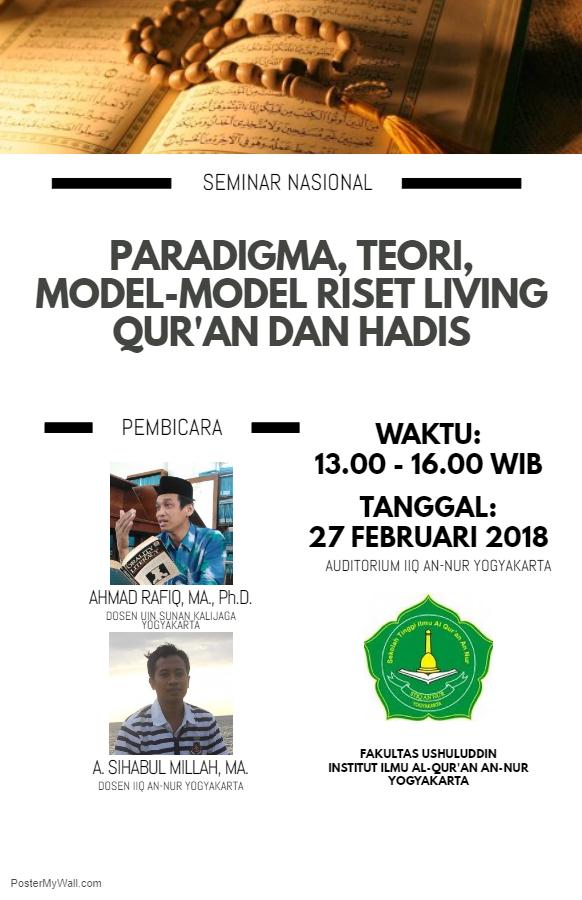 SEMINAR NASIONAL: Paradigma, Teori dan Model-model Riset Living Quran dan Hadis