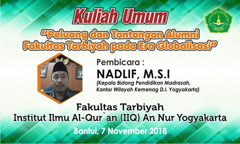 Kuliah Umum Fakultas Tarbiyah IIQ An Nur Yogyakarta