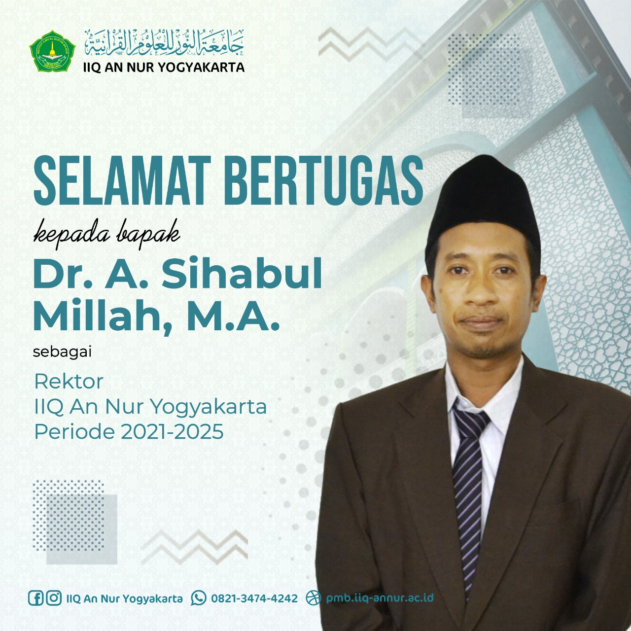 Rektor Terpilih IIQ An Nur 2021-2025 Dr. A Sihabul Millah, MA